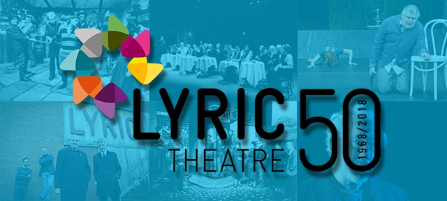 Lyric Announces Year of Celebrations to Mark 50 Years on Ridgeway Street