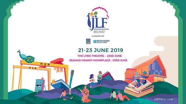 JLF Belfast embodies the magnificent spirit of Jaipur's annual literary carnival bringing its inclusive and infectious camaraderie to the vibrant capital of Northern Ireland with a heady mix of writers, thinkers, poets, balladeers and raconteurs.