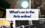 What's on in the Arts online!