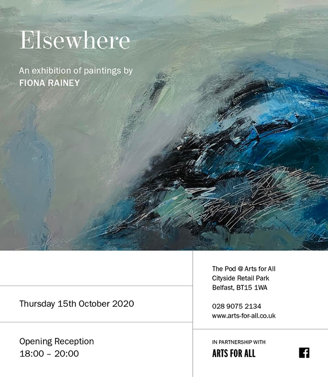 Elsewhere – An exhibition of paintings by Fiona Rainey