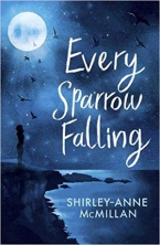 Every Sparrow Falling, Shirley-Anne McMillan