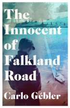 The Innocent of Falkland Road, Carlo Gébler